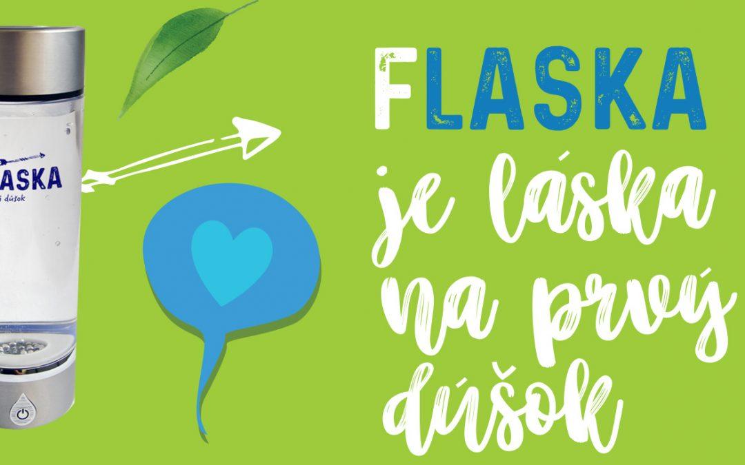FLASKA – láska na prvý dúšok